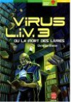 Virus L.I.V.3 Ou La Mort Des Livres - Christian Grenier
