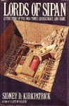 Lords of Sipan: A True Story of Pre-Inca Tombs, Archaeology, and Crime - Sidney D. Kirkpatrick