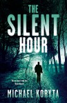The Silent Hour: Lincoln Perry 4 by Michael Koryta (9-May-2013) Paperback - Michael Koryta