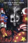 The New World Order - John Bennett