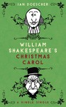 William Shakespeare's Christmas Carol (Kindle Single) - Ian Doescher, Joshua Hicks