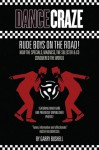 Dance Craze: Rude Boys on the Road - Garry Bushell