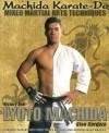 Machida Karate-Do Mixed Martial Arts Techniques - Lyoto Machida, Erich Krauss, Glen Cordoza