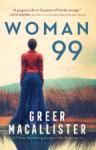 Woman 99 - Greer Macallister