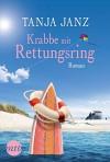 Krabbe mit Rettungsring - Tanja Janz