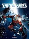 Travis - L'intégrale, tomes 1 à 5 - Fred Duval, Christophe Quet
