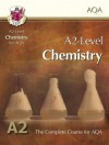 Chemistry: A2-Level: The Complete Course For AQA - Richard Parsons