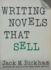 Writing Novels That Sell - Jack M. Bickham