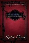 Miss Mabel's School for Girls - Katie Cross