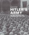 Hitler's Army: The Men, Machines, and Organization: 1939-1945 - David Stone