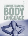 Understanding Body Language: A Collection of 20 Training Activities - Ash Quarry Productions, Ash Quarry Productions Staff