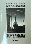 Kopenhaga - Grzegorz Wróblewski