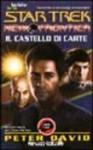 Il castello di carte - Peter David, Angelica Tintori