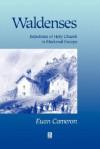 Waldenses - Euan Cameron