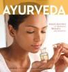 Ayurveda: Asian Secrets of Wellness, Beauty and Balance - Kim Inglis, Luca Invernizzi Tettoni