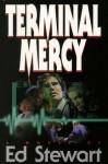 Terminal Mercy - Ed Stewart