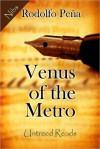 Venus of the Metro - Rodolfo Peña