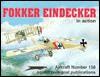 Fokker Eindecker in Action - Aircraft No. 158 - D. Edgar Brannon