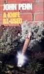 A Knife Ill Used - John Penn