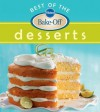Pillsbury Best of the Bake-Off Desserts - Pillsbury Editors