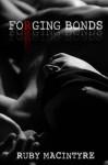 Forging Bonds (Bonds of Truth) (Volume 1) - Ruby MacIntyre