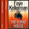 The Burnt House: A Peter Decker/Rina Lazarus Novel - Faye Kellerman, Mitchell Greenberg, HarperCollins Publishers Limited