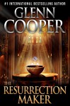 The Resurrection Maker - Glenn Cooper