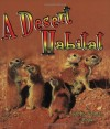 A Desert Habitat (Introducing Habitats) - Kelley Macaulay, Bobbie Kalman