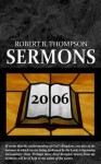 Sermons 2006 - Robert B. Thompson, Audrey Thompson, David Wagner