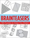 Classics : Brainteasers (October 2008) - Sterling Publishing