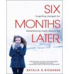 [ Six Months Later (CD) by Richards, Natalie D ( Author ) Jul-2014 Compact Disc ] - Natalie D Richards