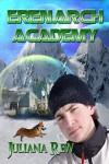 Erenarch Academy: Under the Dragon Banner (Dragon Stead, #1) - Juliana Rew