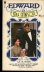 Edward And Mrs. Simpson: A Novel - A.C.H. Smith