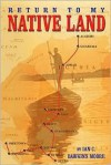 Return to My Native Land - Ian C. Dawkins Moore