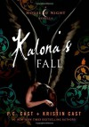 Kalona's Fall: A House of Night Novella (House of Night Novellas) by Cast, P. C., Cast, Kristin (2014) Hardcover - Kristin Cast