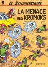 La Menace Des Kromoks - Gos