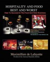 Hospitality and Food Best and Worst - Maximillien de Lafayette