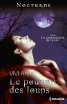 Le pouvoir des loups (La communauté de la nuit, #4) - Vivi Anna