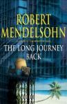 The Long Journey Back - Robert Mendelsohn