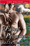 Fatal Promise - Kelly Gendron