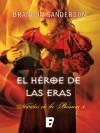 El héroe de las eras - Brandon Sanderson, Rafael Martín Trechera