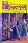 Convict 999 - Grace Miller White