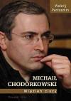 Michaił Chodorkowski. Więzień ciszy. - Walerij Paniuszkin