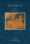 The Analectics of Confucius - David Hinton