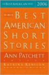 The Best American Short Stories 2006 - Ann Patchett, Katrina Kenison