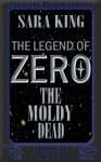 The Moldy Dead - Sara King