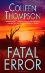Fatal Error - Colleen Thompson