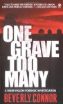 One Grave Too Many - Beverly Connor