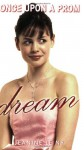 Dream (Once Upon A Prom, #1) - Jeanine Le Ny
