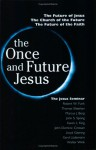 The Once and Future Jesus - Robert W. Funk
